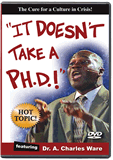 It Doesn't Take a Ph.D.!