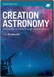 Creation Astronomy | Answers in Genesis
