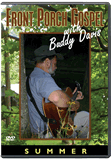 Front Porch Gospel with Buddy Davis - Summer