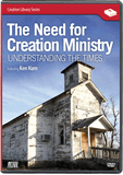 The Need for Creation Ministry