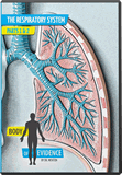 Body of Evidence 5: Respiratory System (Lungs)