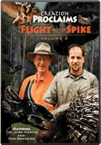 Creation Proclaims: Flight and Spike, Vol. 2