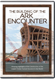 The Building of the Ark Encounter DVD