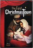 The First Christmas Town