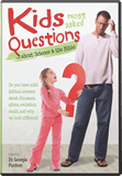 Kids' Most-asked Questions . . .about Science & the Bible