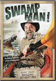 Buddy Davis' Amazing Adventures: Swamp Man!