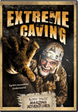 Buddy Davis's Amazing Advenetures: Extreme Caving