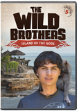 The Wild Brothers: Island of the Gods: DVD