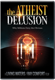 The Atheist Delusion: DVD