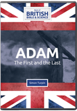 Adam: The First and Last