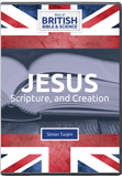 Jesus, Scripture, and Creation