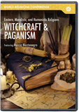 World Religions Conference - Witchcraft & Paganism