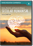 World Religions Conference - Secular Humanism