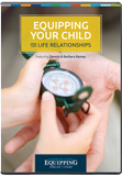 Equipping Families to Stand: Equipping Your Child for Life Relationships