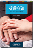 Equipping Families to Stand Conference - The Relevance of Genesis for Today's Family