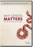 Why Genesis Matters for a Biblical Worldview of Sexuality