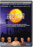 The Heavens Declare: Searching for Alien Life