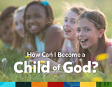 How Can I Become a Child of God? (ESV): 10-pack
