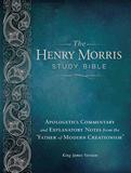 Henry Morris Study Bible (KJV): Hardcover
