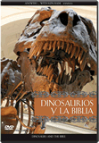 Dinosaurs and the Bible (Spanish)