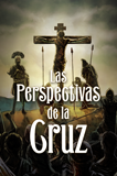 Las Perspectivas de la Cruz: 50 Pack