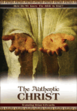 The Authentic Christ: Video download