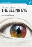 The Hearing Ear and the Seeing Eye: Video download