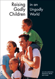 Raising Godly Children in an Ungodly World: Video download