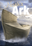 Noah's Ark: Thinking Outside the Box: Video download