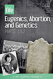 Eugenics, Abortion, and Genetics: Video Download
