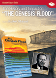 "The History & Impact of the Book ""The Genesis Flood"": Video Download"