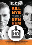 Uncensored Science: Bill Nye Debates Ken Ham: Download (HD)