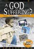 A God of Suffering?: Video download