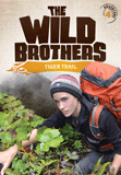 The Wild Brothers: Tiger Trail: Video download