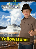 Awesome Science: Explore Yellowstone: Video download