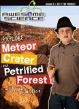 Awesome Science: Explore Meteor Crater and Petrified Forest: Video download