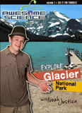 Awesome Science: Explore Glacier National Park: Video download