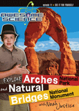 Awesome Science: Explore Arches and Natural Bridges: Video download