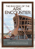 The Building of the Ark Encounter: Video Download