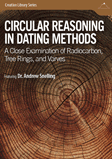 Circular Reasoning in Dating Methods: Video Download