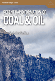 Recent Rapid Formation of Coal and Oil: Video Download