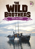 The Wild Brothers: Deep Sea Canoe: Video Download