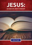 Jesus, Scripture, and Creation: Video Download