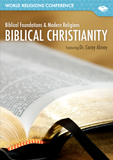 World Religions Conference - Biblical Christianity: Video Download