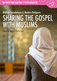 World Religions Conference - Sharing the Gospel with Muslims: Video Download
