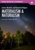 World Religions Conference - Materialism & Naturalism: Video Download