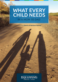 Equipping Families to Stand: What Every Child Needs in a Mom and Dad: Video Download