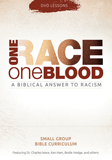 One Race, One Blood Curriculum - 3-DVD Set: Download Bundle