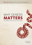 Why Genesis Matters for a Biblical Worldview of Sexuality: Video Download