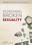 Redeeming Broken Sexuality: Video Download